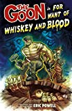 Image de The Goon Volume 13: For Want of Whiskey and Blood