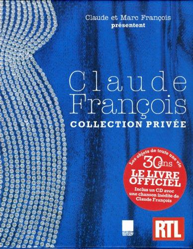 CLAUDE FRANCOIS, COLLEC PRIVEE par CLAUDE FRANCOIS