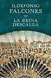 Libros Descargar en linea La reina descalza Novela historica (PDF y EPUB) Espanol Gratis