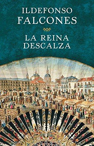 La reina descalza (Novela histórica) por Ildefonso Falcones