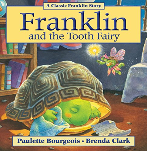 Franklin and the Tooth Fairy (Classic Franklin Stories Book 11) (English Edition)