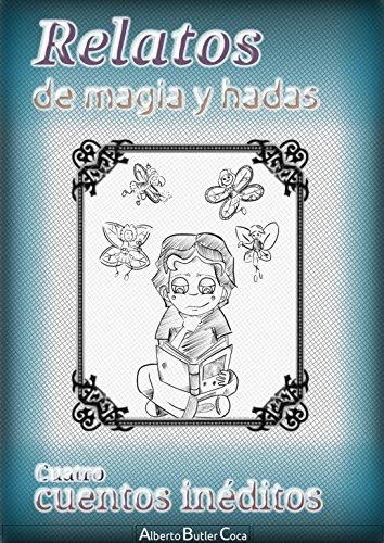 Relatos de Magia y hadas: Ineditos