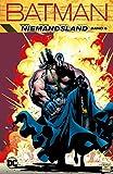 Batman: Niemandsland: Bd. 6