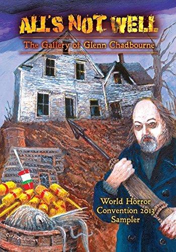 A Glenn Chadbourne Sampler of All's Not Well by David Hinchberger (2013-06-13)