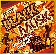 Soul, Funk - les 100 albums cultes par Christian Eudeline