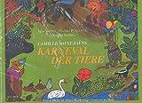 Karneval der Tiere : Bilderbuch für Kinder mit Noten