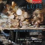 Matthew Wadsworth: Late Night Lute
