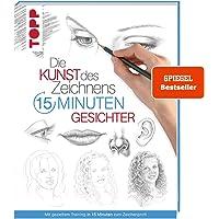 Die Kunst des Zeichnens 15 Minuten - Gesichter: Mit gezieltem Training in 15 Minuten zum Zeichenprofi - SPIEGEL…
