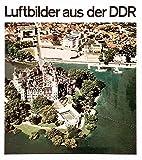 Luftbilder aus der DDR