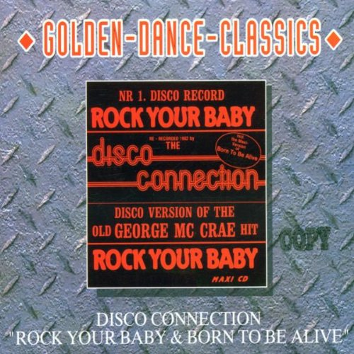 Rock Your Baby-Born to Be Alive