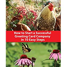 How to Start a Successful Greeting Card Business in 10 Easy Steps (English Edition)