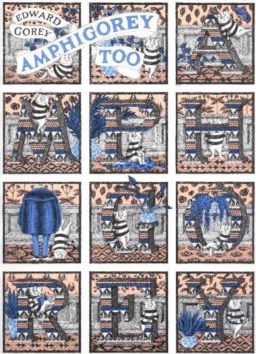 Amphigorey Too by Edward Gorey (6-Sep-2007) Paperback