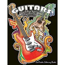 Black Background Coloring Book for Men: Guitars: Men's Black Pages Adult Coloring Book of Guitars and Other String Instruments for Relaxation, Meditation, and Stress Relief.