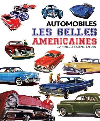 Automobiles - Les belles américaines par Gérard Bardon