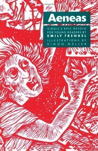 Aeneid: Aeneas: Virgil's Epic Retold for Young Readers by Virgil, Frenkel, Emily published by Bristol Classical Press (1991)