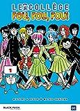 Collège Fou Fou Fou (le) - Kimengumi Vol.1