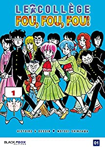 Le Collège Fou, Fou, Fou! - Kimengumi Nouvelle édition Tome 1