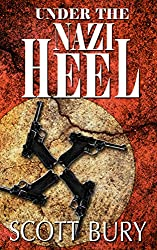 Under the Nazi Heel (The Eastern Front Trilogy Book 2)