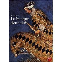 La Peinture siennoise : L'art d'une cité-république (1278-1477)