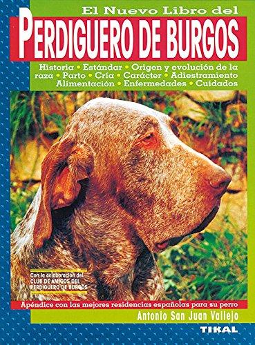 El nuevo libro del perdiguero de Burgos