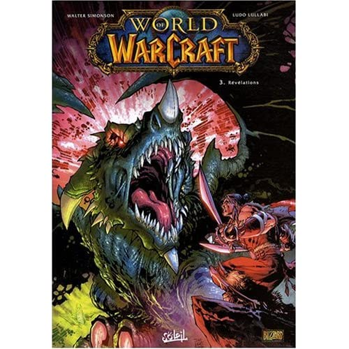 World of Warcraft, Tome 3 : Révélations