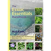 The Essiac Essentials Handbook (English Edition)