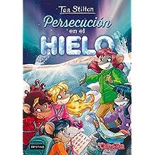 Persecución en el hielo: Tea Stilton 26