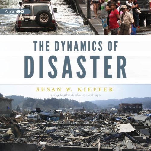 The Dynamics of Disaster  Audiolibri