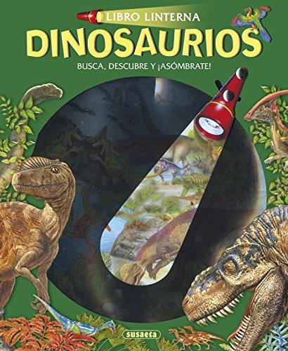 Dinosaurios (Libro linterna) por Susaeta Ediciones S A
