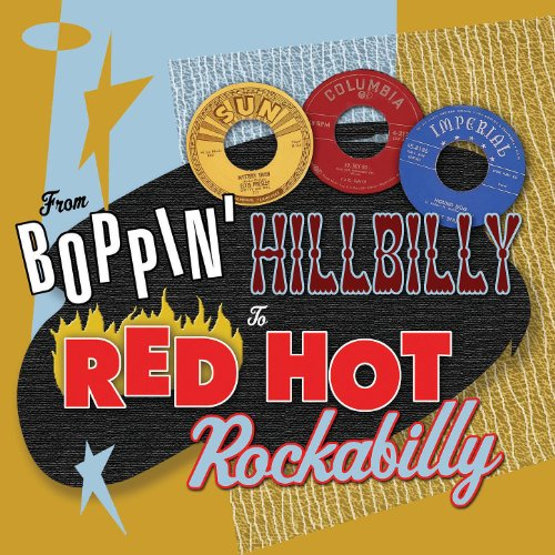 From Boppin' Hillbilly To Red Hot Rockabilly Red Music Box