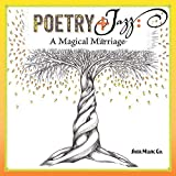 Poetry+Jazz: A Magical Marriage by Sher Music Co