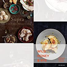Supra A feast of Georgian cooking and Wild Honey and Rye 2 Books Collection Set - Modern Polish Recipes