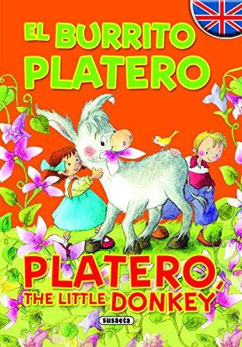 El burrito Platero - Platero, The Little Donkey (Cuentos Bilingües)