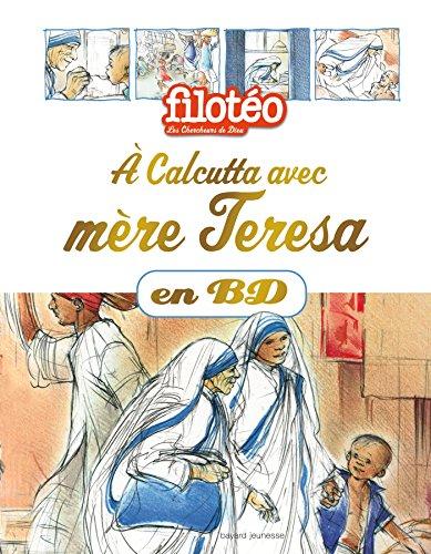 À Calcutta avec Mère Teresa, en BD