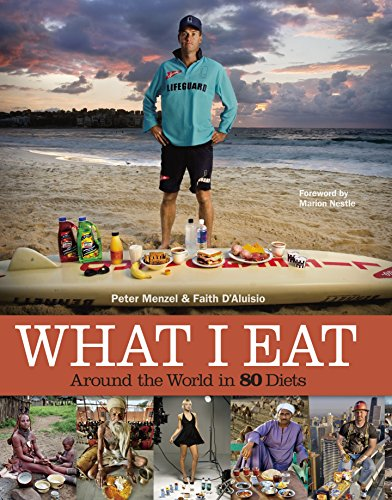 What I Eat: Around the World in 80 Diets por Peter Menzel