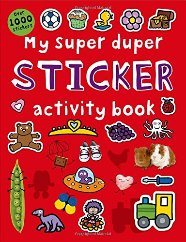 My Super Duper Sticker Activity Book: With Over 1000 Stickers (Color and Activity Books) por Roger Priddy