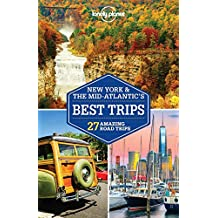 New York & Mid-Atlantic's Best Trips (Lonely Planet Travel Guide)