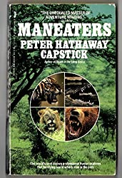 Maneaters by Peter Hathaway Capstick (1989-12-01)