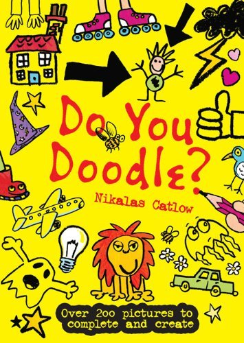 Do You Doodle? by Nikalas Catlow (2013-09-24)