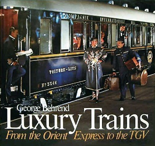 luxury-trains-from-the-orient-to-the-tgv