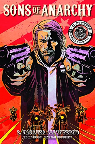 Download Vacanze all'inferno. Sons of anarchy: 2