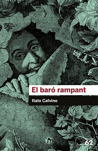 El baró rampant (Educació 62) por Italo Calvino