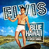 Blue Hawaii (Original 1961 Album - Digitally Remastered)