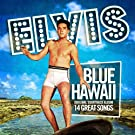 Blue Hawaii (Original 1961 Album - Digitally Remastered)