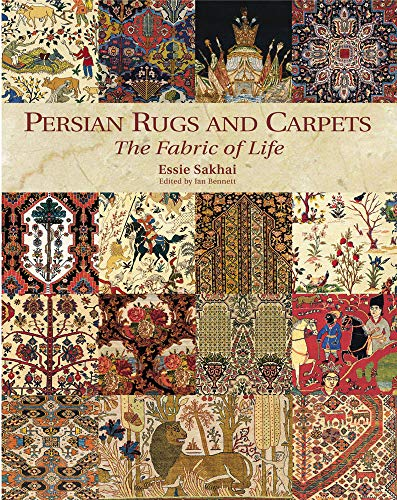 (Persian Rugs and Carpets: The Fabric of Life)