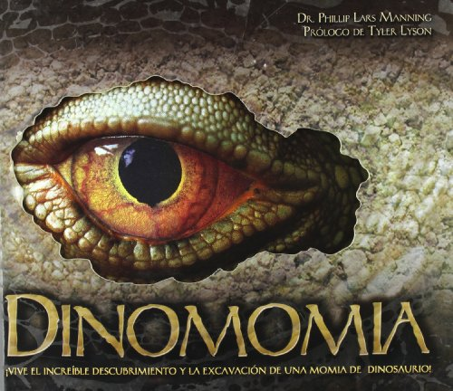 Dinomomia (Infantil Y Juvenil) por Dr. Paul Lars Manning