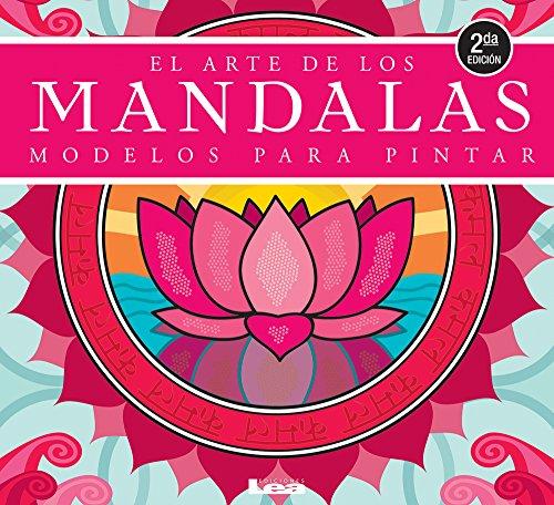 El Arte de Los Mandalas: Modelos Para Pintar por Maria Rosa Legarde