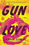 Gun Love par Clement