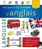 Mon premier dictionnaire d'anglais Larousse...