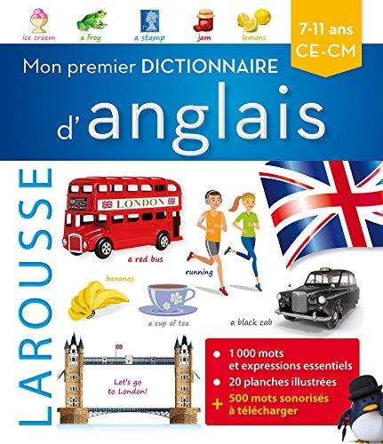 Mon premier dictionnaire d'anglais Larousse (Bilingue anglais) por Collectif